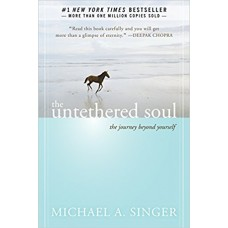 The Untethered Soul: The Journey Beyond Yourself book online
