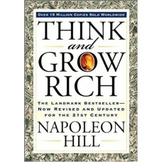 Think and Grow Rich: The Landmark Bestseller Now Revised and Updated for the 21st Century book online
