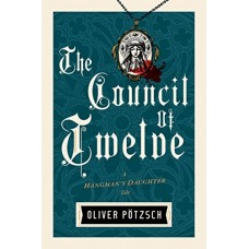 The Council of Twelve (US Edition) (A Hangman's Daughter Tale Book 7) book online