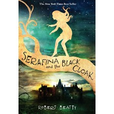 Serafina and the Black Cloak book online