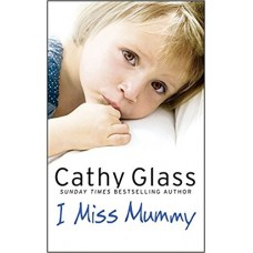 I Miss Mummy: The true story of a frightened young girl who is desperate to go home book online