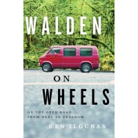 Walden on Wheels: On the Open Road from Debt to Freedom