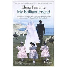 My Brilliant Friend: Neapolitan Novels, Book One book online