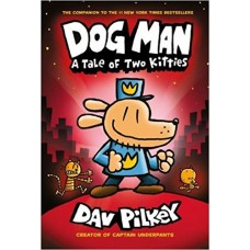 Dog Man: A Tale of Two Kitties: From the Creator of Captain Underpants (Dog Man #3) book online
