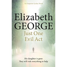 Just One Evil Act: An Inspector Lynley Novel: 15 book online