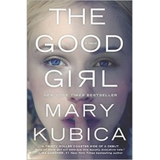 The Good Girl: An addictively suspenseful and gripping thriller book online