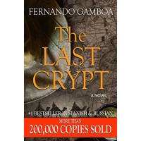 THE LAST CRYPT (Ulysses Vidal Adventure Series Book 1)