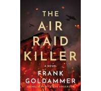 The Air Raid Killer (Max Heller, Dresden Detective Book 1)