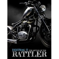 Dirtbag II: Return of the Rattler