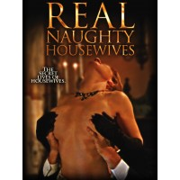 Real Naughty House Wives: The Seduction