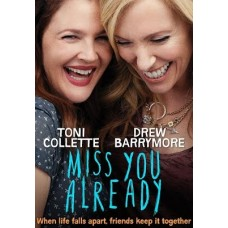 Miss You Already movie online